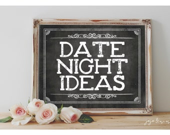 Instant 'DATE NIGHT IDEAS ' Printable 8x10, 11x14 Event Sign Wedding Party Printable Chalkboard Date Jar Date Night Digital Sign