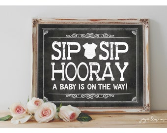Instant 'SIP, SIP, HOORAY A Baby is On The Way!' Printable Sign Chalkboard Printable Party Mimosa Table Baby Shower Sign Onesie