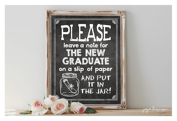Instant 'Please leave a note for the new Graduate' Printable Graduation Chalkboard Sign Size Options Well Wish Jar and Memory Table Sign