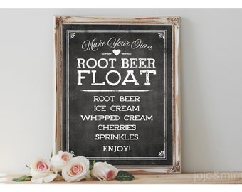INSTANT 'Make Your Own ROOT BEER Float' Printable 8x10, 11X14 Sign Chalkboard Printable Party Decor Ice Cream Root Beer Floats