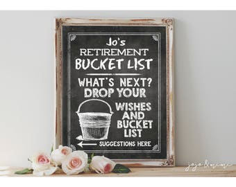Personalized Retirement Bucket List Printable Retirement Party Chalkboard Wishes and Suggestions Sign Size Options