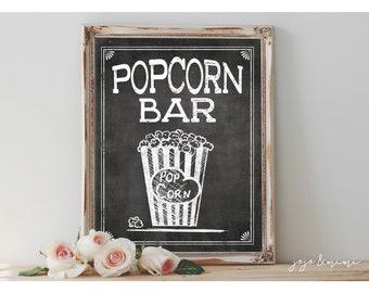 Instant 'POPCORN BAR' Printable Wedding or Event Sign Chalkboard Popcorn Bar Size Options Popcorn Bar Digital Sign