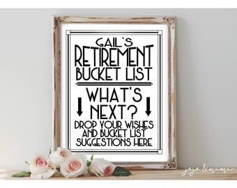 Personalized Retirement Bucket List Printable Retirement Party Modern Black/White Design Wishes and Suggestions Sign Size Options