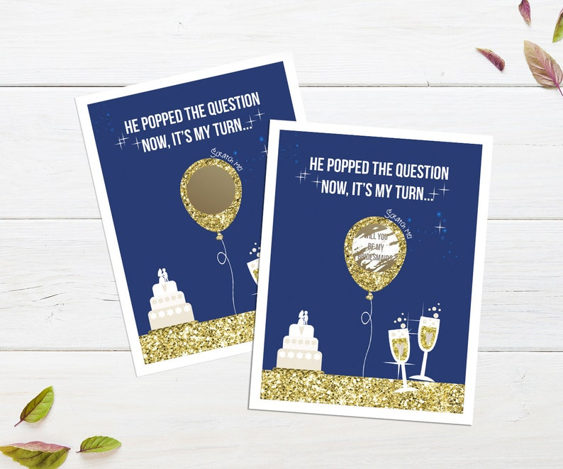 Navy Blue Balloon He Popped The Question Now It/'s My Turn Scratch Off Card Will You Be My Bridesmaid Bridesmaid Proposal Gift Maid of Honor