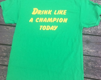 Drink Like A Champion Today Blue Tailgating Shirt FREE SHIPPING