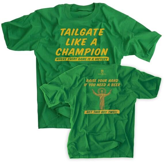 Tailgate Like A Champion Irish Wear Green Out Shirt Notre Dame Touchdown Jesus Football Tee