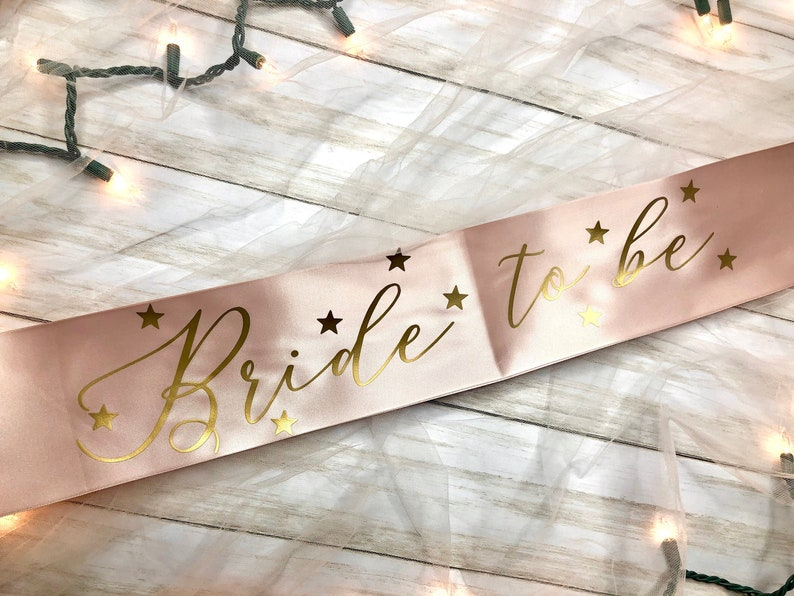 Bride to Be Blush Pink Sash with Gold Stars  Bachelorette Party  Bridal Shower