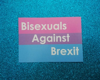 Bisexuals Against Brexit Sticker