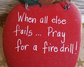 Pray for a Fire Drill  Apple Teacher sign