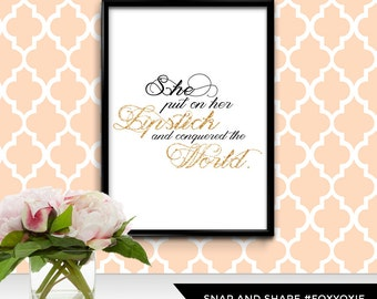 She Put on Her Lipstick and Conquered the World Typography Art Print Poster   Printable Digital File