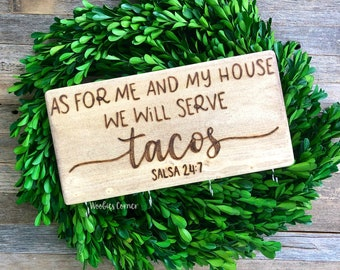 Funny kitchen signs, As for me and my house we serve tacos, Funny key holder, Taco sign, Kitchen wall decor, Funny kitchen quotes, Key rack
