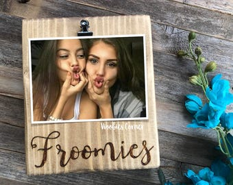Froomies Picture Frame Froomie Gift Dorm Decor College Best Friend Roommate