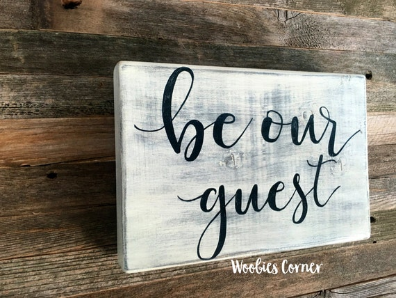 guest room sign be our guest Rustic Distressed farmhouse style Wood Sign