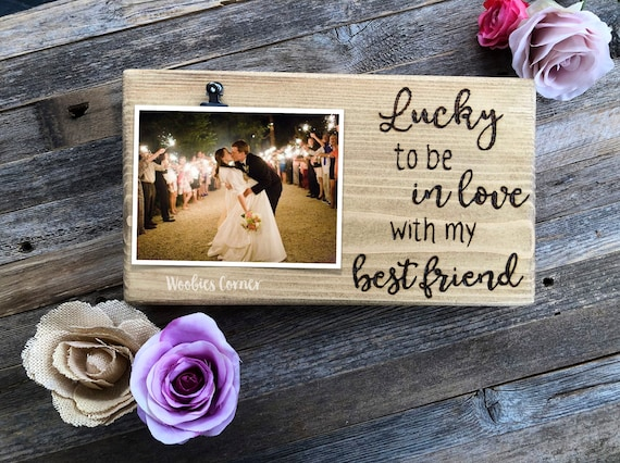 Lucky To Be In Love With My Best Friend Frame Engagement Gift Etsy