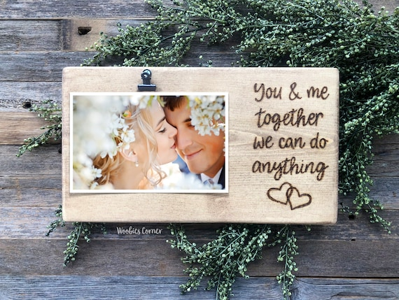 You And Me Together We Can Do Anything Frame Wood Wedding Etsy