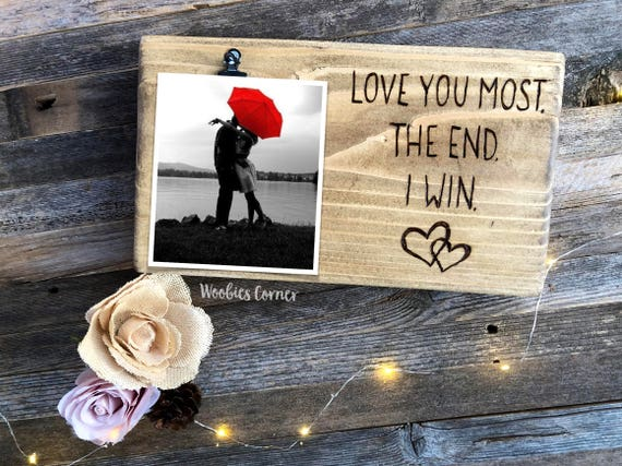 Love You Most Picture Frame Valentines Day Gift Funny Etsy