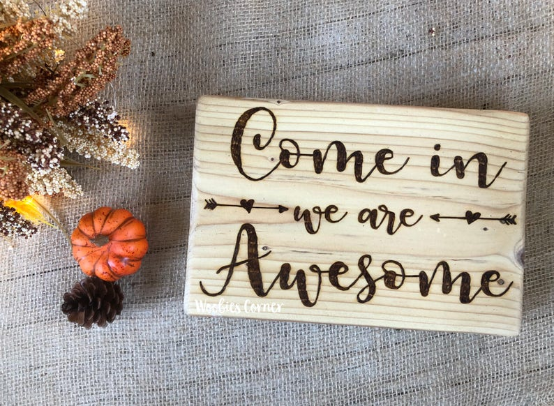 awesome sign decor rustic home decor come in we are awesome sign house warming etsy  rustic home decor come in we are