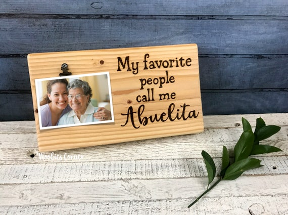Abuela gifts Abuela picture frame My favorite people call me