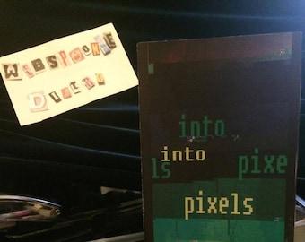 Into Pixels Zine