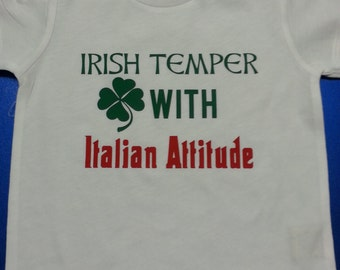 776f510f Irish Temper with Italian Attitude Kid's/Infant's T-Shirt or Bodysuit
