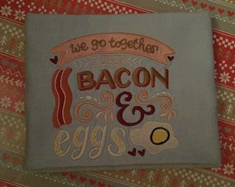 We go together..Bacon & Eggs Tea Towel