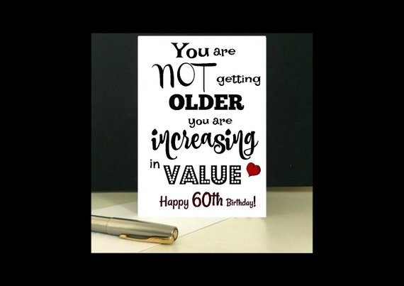 Increasing In Value 60th Birthday Card Download And Print At