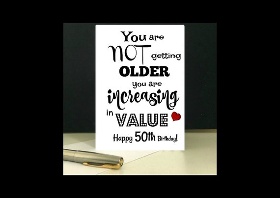 Increasing In Value 50th Birthday Card Download And Print At