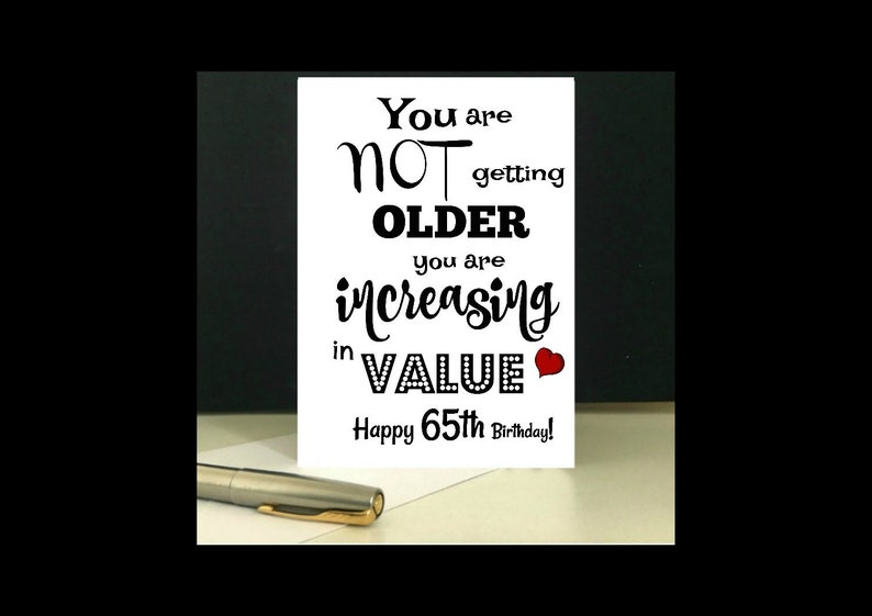 Increasing In Value 65th Birthday Card Download And Print At