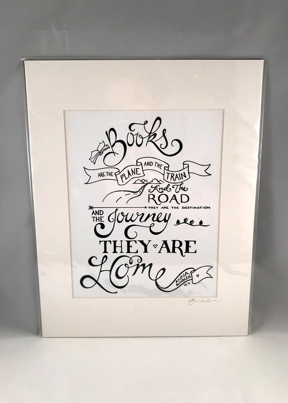 Hand Drawn Anna Quindlen Print, Hand Written Quote Signs, Home Decor Quotes, Gifts for the Home, Gift for Mom, Gift for Co Worker