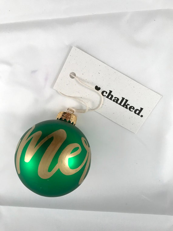 Glass Hand Painted Merry Ornament, Glass Christmas Decoration, Hand Chalked, Hand Written Ornament, Hand Drawn Typography, Holiday
