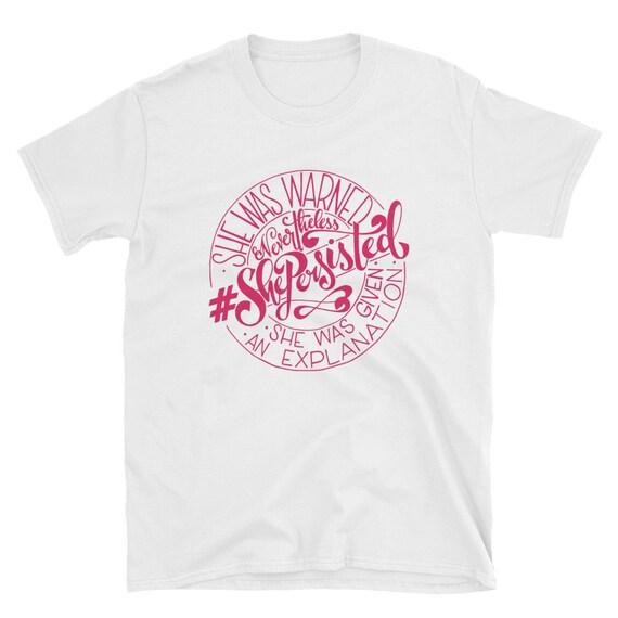 She Persisted Shirt, Hand Drawn Shirt, Funny Shirt, Women's Empowerment Shirt, She Persisted Women's Tee Shirt. Tee Tank and Longsleeve