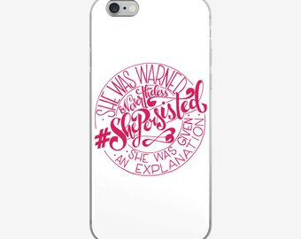 She Persisted Cell Phone Case, Hand Drawn Case, Women's Case, Women's Empowerment Case, Nevertheless She Persisted Cell Phone Case