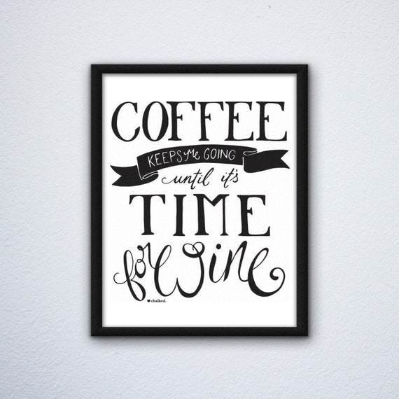 Coffee Keeps Me Going Digital Download Print, Coffee Lovers, Coffee Wall Art, Digital Download, Coffee Gift, Coffee Art Print, Coffee print