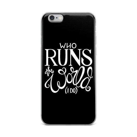 Who Runs The World I Do Phone Case, Hand Drawn Case, Women's Case, Funny Sayings Case, Who Runs The World I Do Cell Phone Case