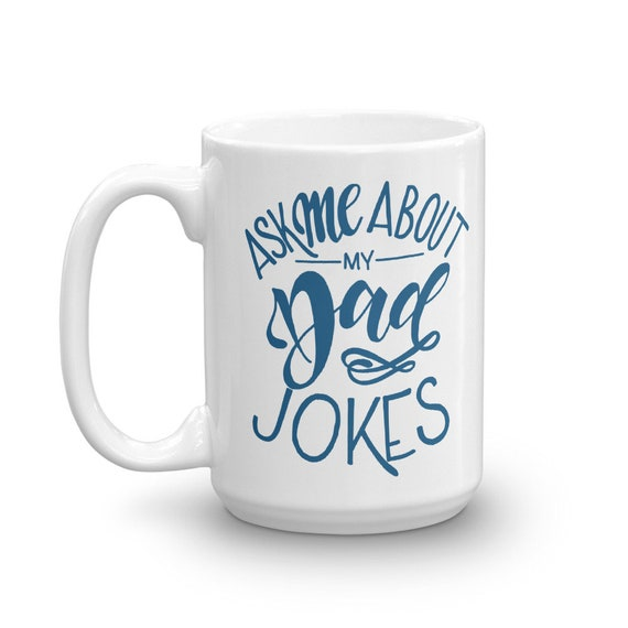 Ask Me About My Dad Jokes Mug, Funny Mug For Dad