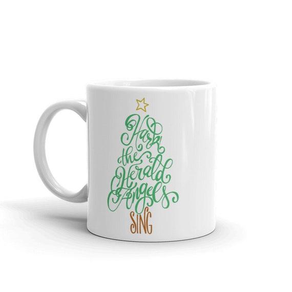 Hark The Herald Angels Sing Mug, Hand Drawn Mug, Christmas Coffee Mug, Christmas Tree Mug, Handlettered Coffee Cup