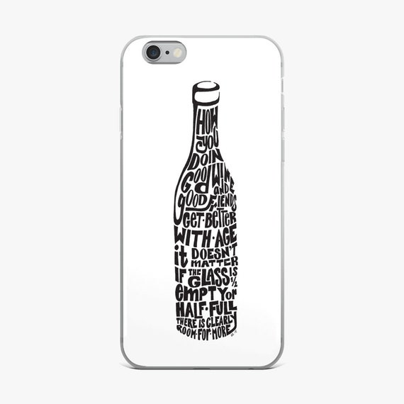 Wine Phone Case, Hand Drawn Case, Women's Case, Funny Wine Sayings Case, Hand Drawn Wine Bottle case Cell Phone Case