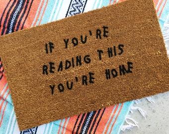 If Youu0027re Reading This Youu0027re Home Door Mat Door Mats Custom Door Mat Welcome  Mat Cute Door Mat Personalized Doormat Shop Josie B