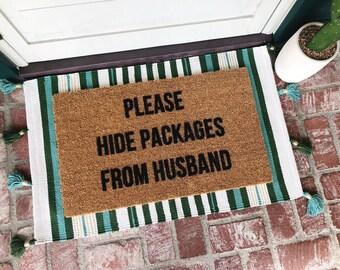 The ORIGINAL Please Hide Packages From Husband- Doormat- Doormats- Funny Doormat- Shop Josie B