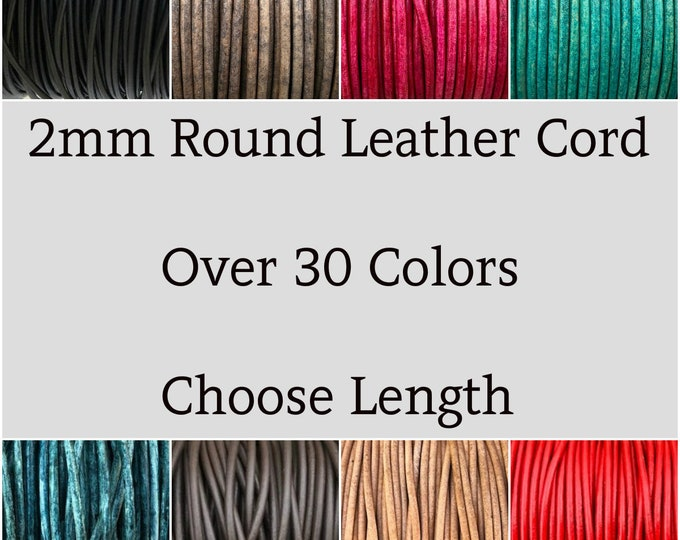 2mm Leather Cord - Lead Free Round Natural Regular Metallic Distressed Leather by the Yard - Pick Color and Length - 2mm Leather LCR2