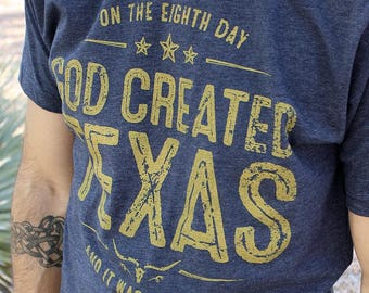 Texas Shirt // God Created Texas // Christian Shirt for Men // Fun Texas Shirt // Texas tshirt