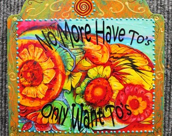 Positive words, Inspirational quote, Healing art, happy art, colorful flower wall hanging,inspiring quote,meditation art,happy quote plaque