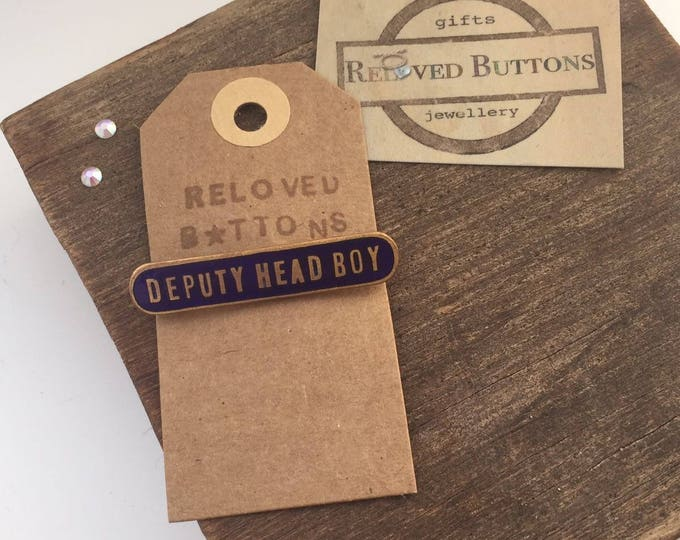 Vintage DEPUTY HEAD BOY school pin - blue
