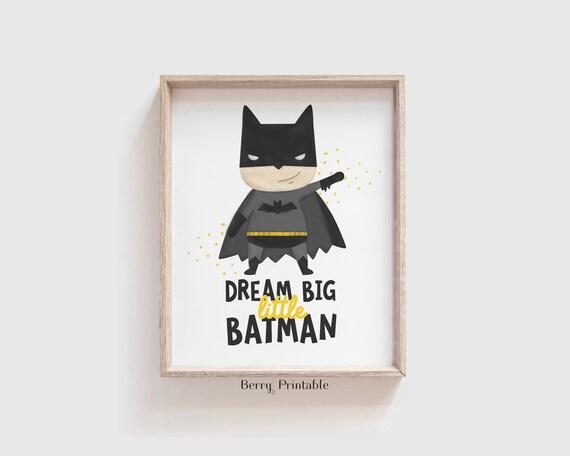 Batman Printable Art Superhero Print Batman Poster Batman Gift Boys Room Decor Dream Big Print 60/% OFF Dream Big Little Batman