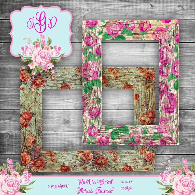 d6b762bacd26 Vintage Shabby Flowers Rustic Wood Frames Digital Clipart