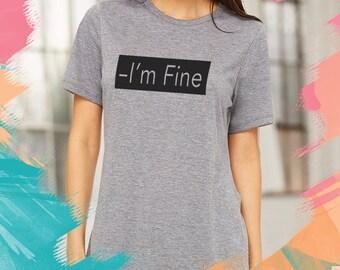 I'm Fine woman tee Feminist Shirt boobs boob shirt boob tee Women rights Feminist Shirt tumblr tit tshirt