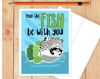 Fishing Card Funny Pun Birthday For Fisherman Puns Fish May The Be With You
