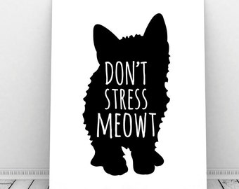 Dont Stress Meowt Instant Download Cat Print Cubicle Sign Quirky Art Funny Pun Office Decor Lover Wall Crazy