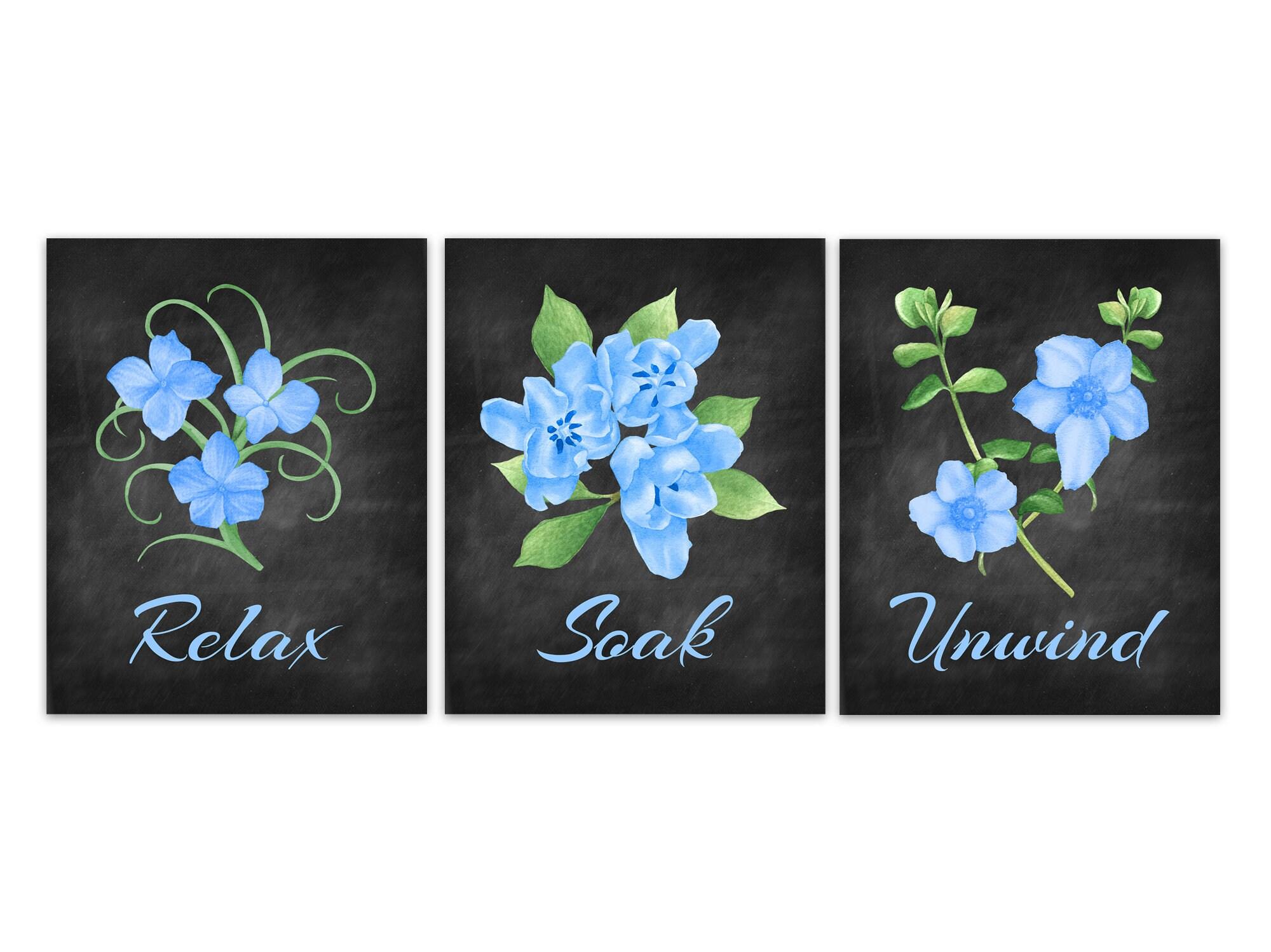 Relax Soak Unwind Bathroom Canvas Floral Bathroom Decor Blue
