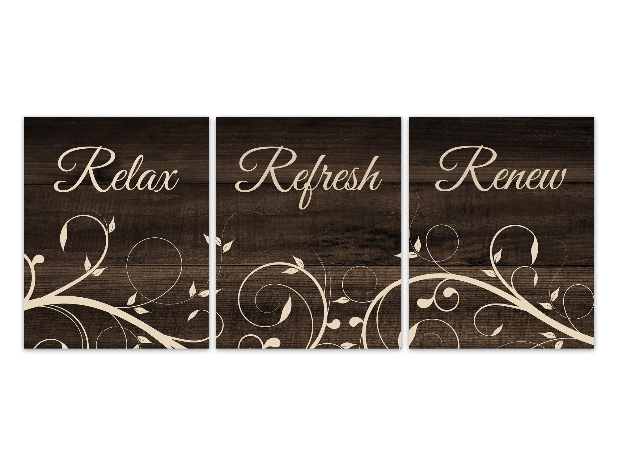 Brown Bathroom Decor, Relax Refresh Renew, Bedroom Art, Wood Effect Bath Art  PRINTS Or CANVAS, Set Of 3 Rustic Bathroom Decor   BATH276